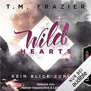 Wild Hearts - Kein Blick zurück     Outskirts 1              Autor:                                                                                                                                 T. M. Frazier                               Sprecher:                                                                                                                                 Lara Le Bon,                                                                                        Henner Hauenschild                      Spieldauer: 7 Std. und 22 Min.     78 Bewertungen     Gesamt 4,4