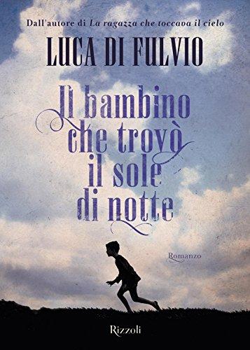 Il bambino che trovò il sole di notte (Italian Edition)