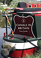 Canals in Britain (Shire Library)