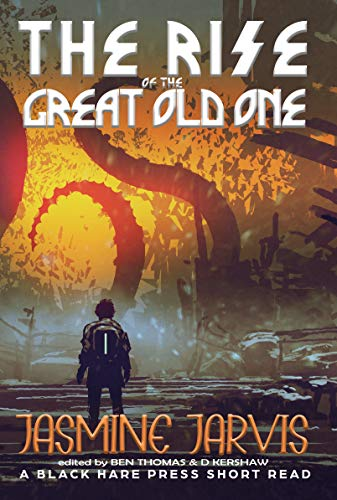 The Rise of the Great Old One (Short Reads Book 5)