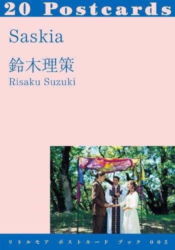 Saskia (リトルモア ポストカード ブック 005)の詳細を見る