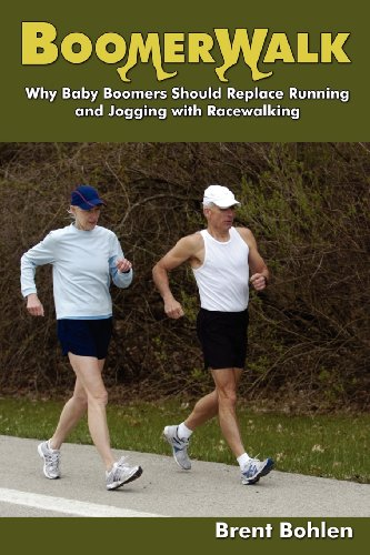 Compare Textbook Prices for Boomerwalk!: Why Baby Boomers Should Replace Running And Jogging With Racewalking  ISBN 9780965532846 by Bohlen, Brent