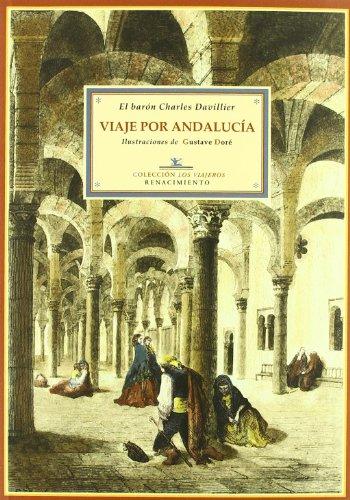 Viaje Por Andalucia - Davillier (Los Viajeros)