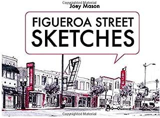 Figueroa Street Sketches