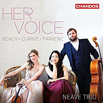 Her Voice - Piano Trios by Beach, Clarke & Farrenc