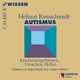 Autismus: Erscheinungsformen, Ursachen, Hilfen                   Autor:                                                                                                                                 Helmut Remschmidt                               Sprecher:                                                                                                                                 Jürgen Holdorf,                                                                                        Elga Schütz                      Spieldauer: 3 Std. und 23 Min.     18 Bewertungen     Gesamt 4,2