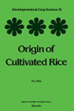 Origin of Cultivated Rice (ISSN Book 14)