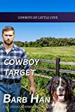 Cowboy Target (Cowboys of Cattle Cove Book 7)