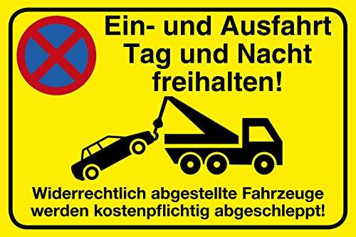 Einfahrt freihalten Schild 30 x 20 cm Ein- und Ausfahrt Tag und Nacht freihalten - Widerrechtlich abgestellte Fahrzeuge werden kostenpflichtig abgeschleppt Hartschaum
