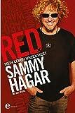 RED: Mein Leben unzensiert - Hagar, Sammy, Selvin, Joel, Weinberger, Anita