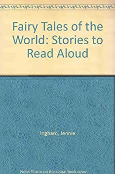 Library Binding Fairy Tales of the World: Stories to Read Aloud Book