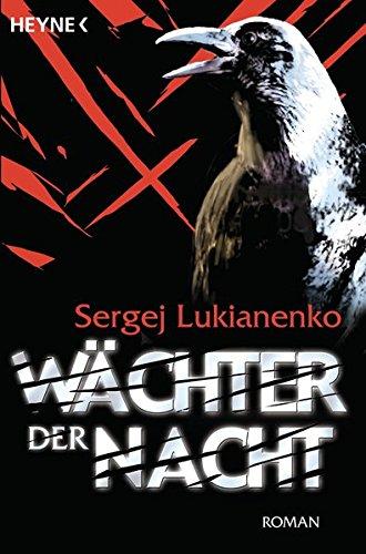 Wächter der Nacht: Roman (Die Wächter-Romane, Band 1)