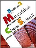 Matemáticas aplicadas a las Ciencias Sociales II. - 9788466782531