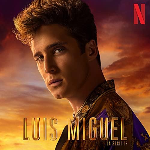 LUIS MIGUEL LA SERIE T.2