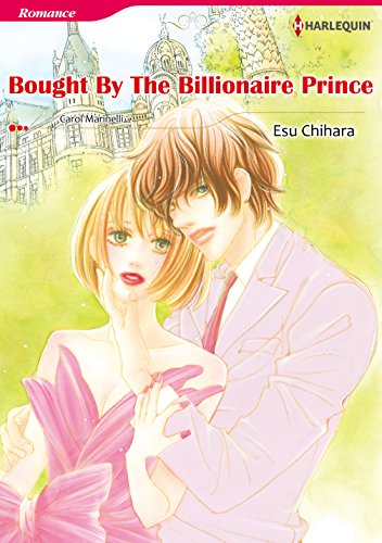 Bought by The Billionaire Prince: Harlequin comics (The Royal House of Niroli Book 3) (English Edition)