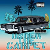 Under the Carpet [Explicit]