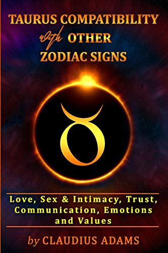 Taurus Compatibility With Other Zodiac Signs: Love, Sex &