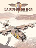 La Pin-up du B24 - Volume 01