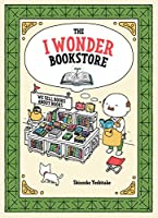 The I Wonder Bookstore: (Japanese Books, Book Lover Gifts, Interactive Books for Kids)