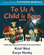 To Us a Child is Born (PLAYSONGS Musicals)