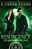 Resurgence (Demon Spring Book 1)