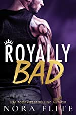 Royally Bad (Bad Boy Royals Book 1)