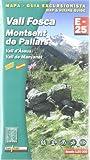 Vall Fosca-Montsent De Pallars - Mapa (Mapa Y Guia Excursionista)