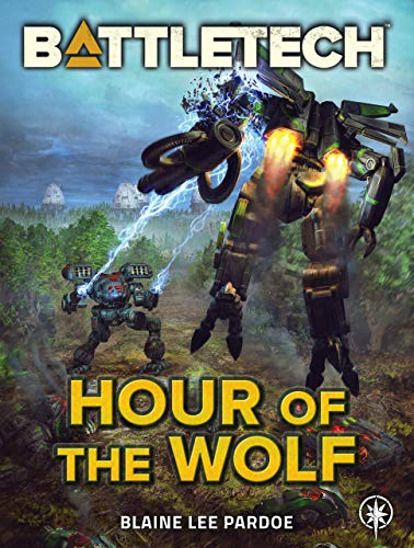 BattleTech: Hour of the Wolf (English Edition)