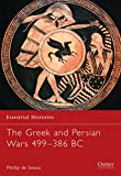 The Greek and Persian Wars 499-386 BC