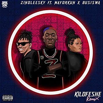 Kilofeshe (Remix)