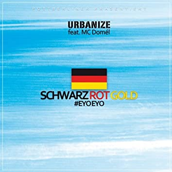 SCHWARZ ROT GOLD #EYOEYO (feat. Mc Domél, Honke)