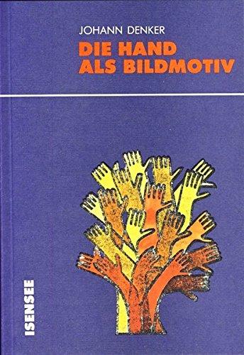 Die Hand als Bildmotiv (Kultur und Alltag)