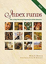 Index Funds: The 12 Step Recovery Program for Active Investors, by Mark Hebner