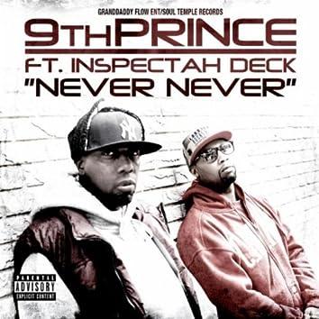 Never Never (feat.  Inspectah Deck)