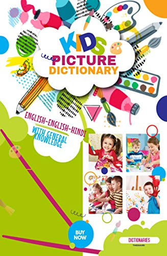 Kids Picture Dictionary English-English-Hindi with General Knowledge (English Edition)