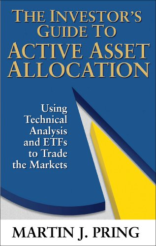 The Investor's Guide to Active Asset Allocation: Using Technical Analysis and ETFs to Trade the Markets (English Edition)