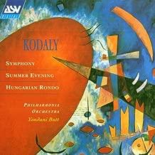 Kodaly: Symphony / Summer Evening / Hungarian Rondo