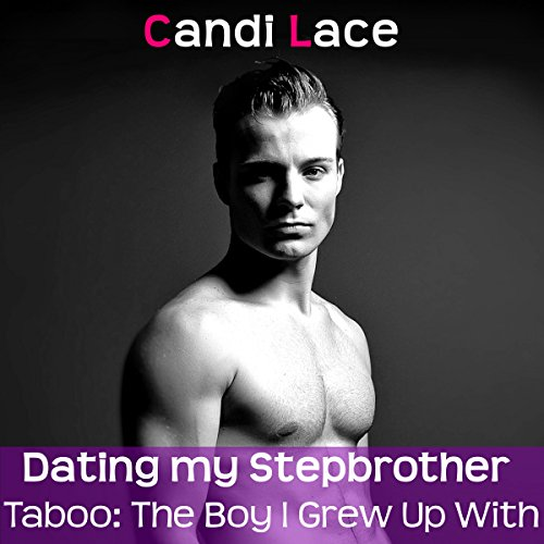 Dating My Stepbrother audiobook cover art