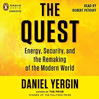 The Quest     Energy, Security, and the Remaking of the Modern World              Auteur(s):                                                                                                                                 Daniel Yergin                               Narrateur(s):                                                                                                                                 Robert Petkoff                      Durée: 29 h et 26 min     6 évaluations     Au global 5,0