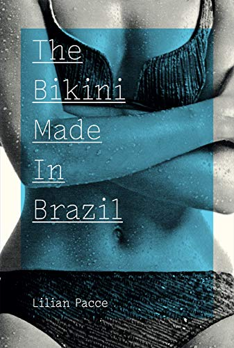 The Bikini Made In Brazil (English Edition)