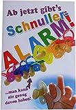 Glückwunschkarte Zur Geburt - Ab jetzt gibts Schnuller-Alarm! - Mehrfarbig - mit Briefumschlag