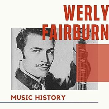 Werly Fairburn - Music History