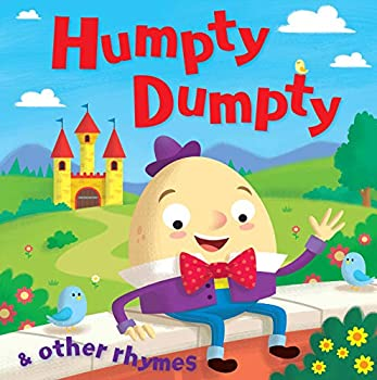 Humpty Dumpty And Other Rhymes 0709723172 Book Cover