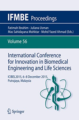 International Conference for Innovation in Biomedical Engineering and Life Sciences: ICIBEL2015, 6-8