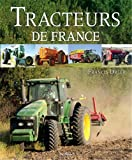Tracteurs de France - Editions De Borée - 22/10/2010
