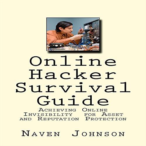 Online Hacker Survival Guide audiobook cover art