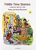 Fiddle Time Starters + CD: A Beginner Book for Violin by Blackwell, Kathy, Blackwell, David (2012) Sheet music (VIOLON)