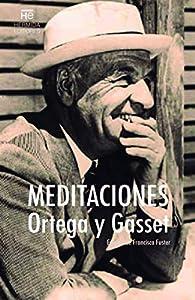 Meditaciones par José Ortega y Gasset