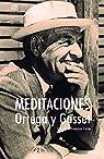 Meditaciones par Ortega y Gasset