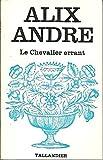 Le chevalier errant - Presses Pocket - 24/04/1987